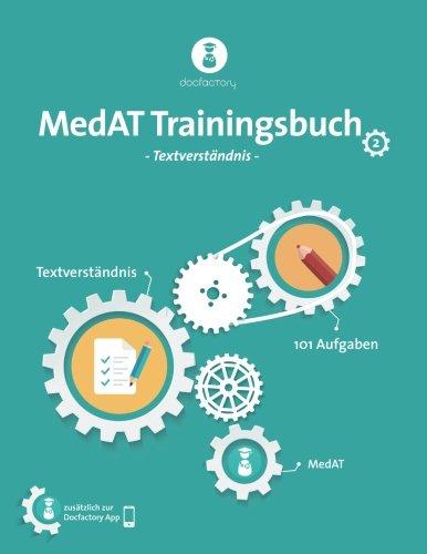 MedAT Trainingsbuch Band 2: Textverständnis mit 101 Aufgaben, Strategien und Bearbeitungstipps zum MedAT 2018