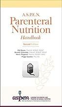 A.S.P.E.N. Parenteral Nutrition Handbook