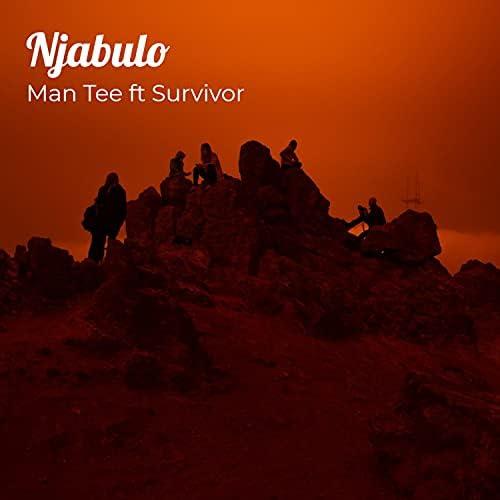 Man Tee ft Survivor feat. Survivor