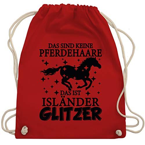 Shirtracer Pferde - Das sind keine Pferdehaare - Das ist Isländer Glitzer - schwarz - Unisize - Rot - Pferdeliebe - WM110 - Turnbeutel und Stoffbeutel aus Baumwolle