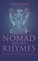 Nomad and His Rhymes: Journey of Twin Flames