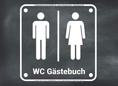 WC Gästebuch: Klo Gästebuch -  Lustiges Geschenk zum Einzug - Einzugsgeschenk für Männer, Frauen und Paare