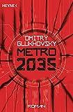 Metro 2035: Roman (Metro-Romane 3) (German Edition)