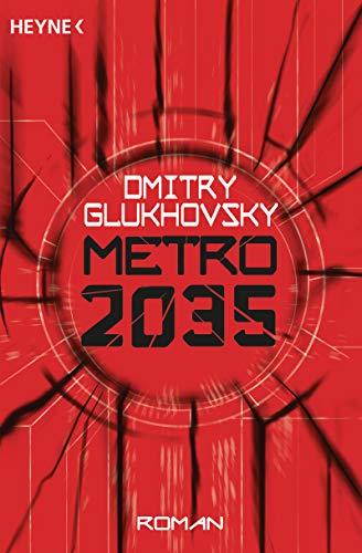 Metro 2035: Roman (Metro-Romane 3) …