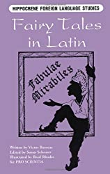 Fairy Tales in Latin: Fabulae Mirabiles (Latin Edition) : Victor Barocas, Brad Rhodes