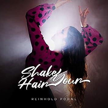 Shake Your Hair