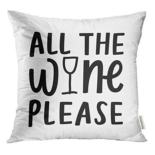 Elsaone Dekokissen Abdeckungen dekorative Fälle viel der Wein Bitte Alkohol Trinken Hand 18 x 18 Zoll Cover Kissen Kissenbezug Square Case Print