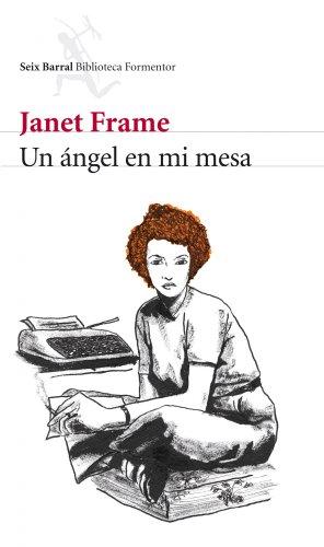 Un ángel en mi mesa (Biblioteca Formentor)