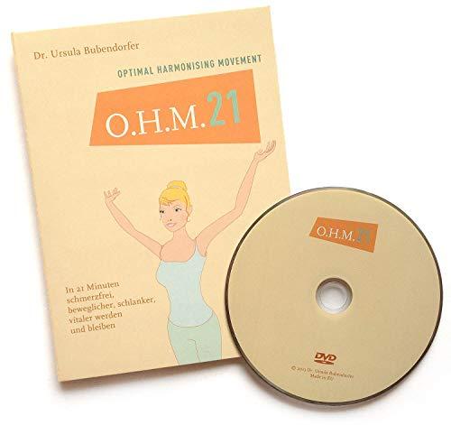 O.H.M. 21 DVD das beatmete Bewegungsprogramm - in 21 Minuten schmerzfrei, beweglicher, schlanker, vitaler werden und bleiben