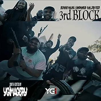 3rd Block (feat. BandMan Rob & YungStayFried)