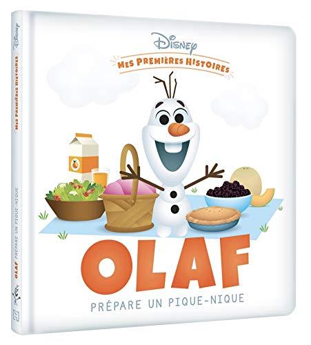 Olaf prépare un pique-nique (Mes premières histoires Disney)