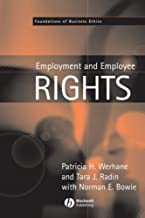 Employment and Employee Rights (Foundations of Business Ethics Book 4)
