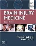 Brain Injury Medicine: Board Review