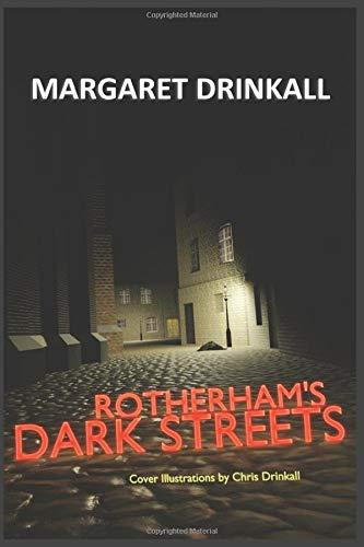 Rotherham's Dark Streets
