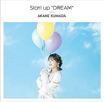 Start up *DREAM*