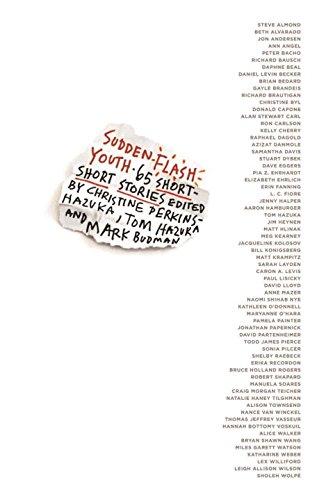Sudden Flash Youth: 65 Short-Short Stories (Karen and Michael Braziller Books)