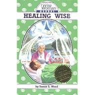 Healing Wise (4) (Wise Woman Herbal)