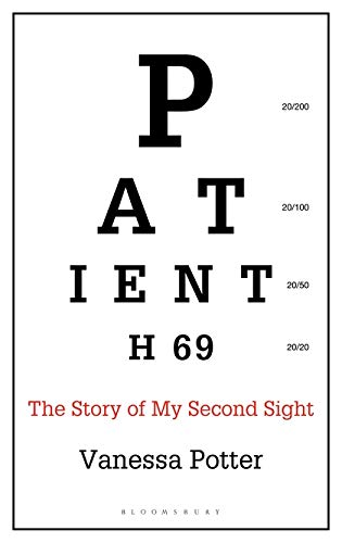Patient H69: The Story of My Second Sight (Bloomsbury Sigma)
