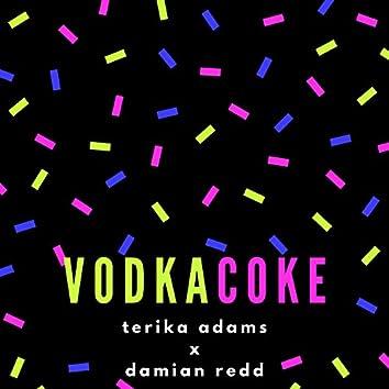 Vodka & Coke (feat. Damian Redd)
