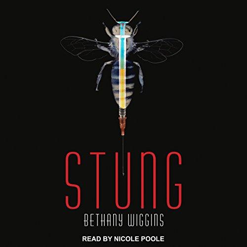 Stung: Stung, Book 1