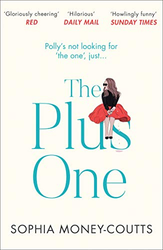 The Plus One: Escape with the bestselling, laugh-out-loud read of the year! (English Edition)