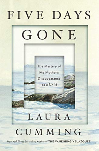 Image of Five Days Gone: The Mystery of My Mother's Disappearance as a Child