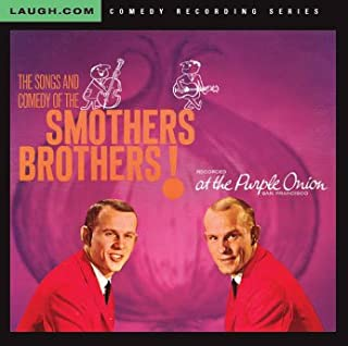 THE SONGS AND COMEDY OF THE SMOTHERS BROTHERS RECORDED AT THE PURPLE ONION SAN FRANCISCOAT THE PURPLE ONION