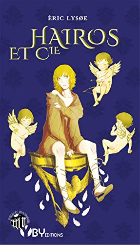 Hairos & Cie: Roman (Passages imaginaires) (French Edition)