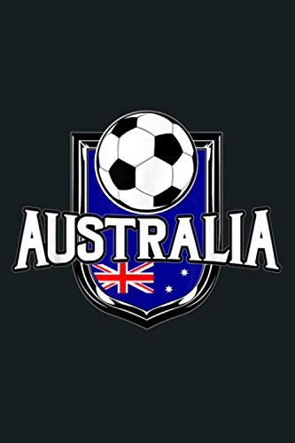 Australia Soccer Ball Australian Flag Football: Notebook Planner - 6x9 inch Daily Planner Journal, To Do List Notebook, Daily Organizer, 114 Pages