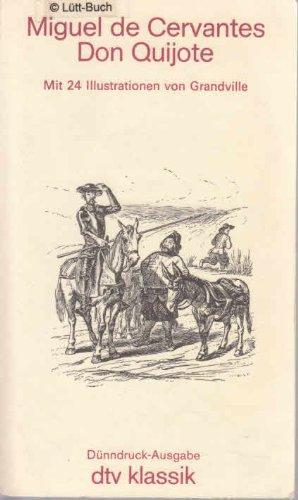 Der sinnreiche Junker Don Quijote von der Mancha (Dünndruck).