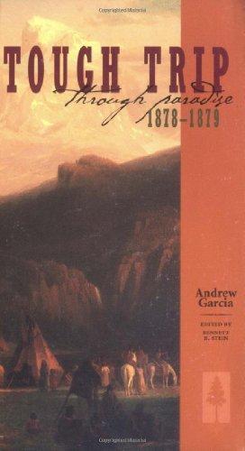 Tough Trip Through Paradise, 1878-1879 by Garcia, Andrew (1967) Paperback