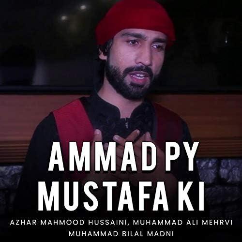 Azhar Mahmood Hussaini, Muhammad Ali Mehrvi & Muhammad Bilal Madni