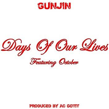Days Of Our Lives (feat. October)