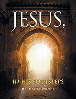 Jesus, in His Footsteps