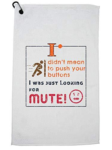 Hollywood Thread Betekende niet om knoppen te duwen - Op zoek naar Mute Sarcastic Golf Handdoek met Karabijnhaak Clip