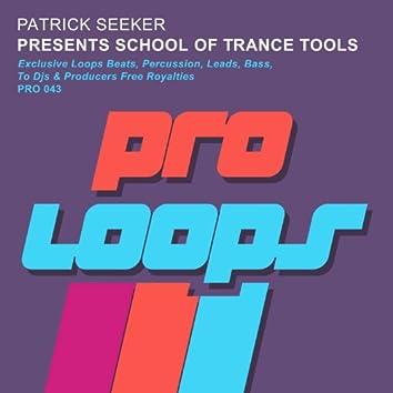 Presents School of Trance Tools