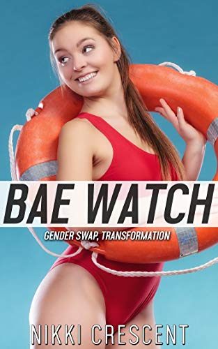 BAE WATCH: Gender Swap, Transformation (English Edition)
