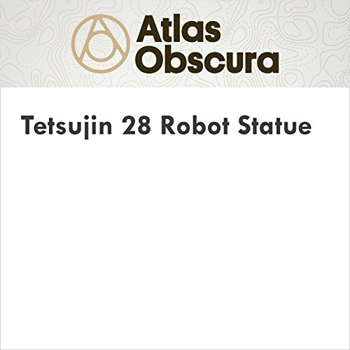 Tetsujin 28 Robot Statue audiobook cover art