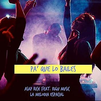 pa que lo bailes (feat. Rigu Music)
