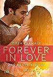 Forever in Love - Das Beste bist du (Forever-in-Love-Reihe, Band 1)
