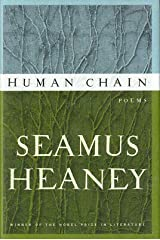 Seamus Heaney / Human Chain First Edition 2010 Hardcover