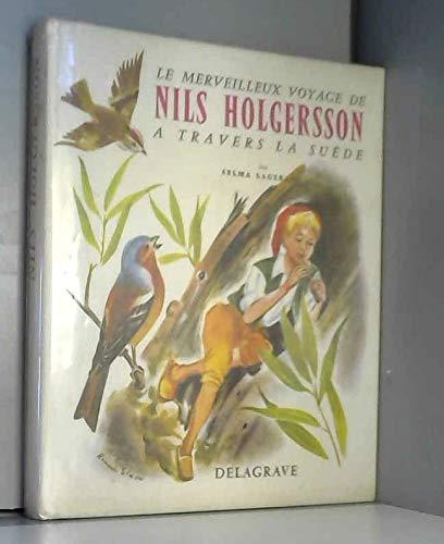 Le merveilleux voyage de Nils Holgersson à travers la Suède - Collection Super