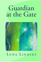 Guardian at the Gate Kindle Edition