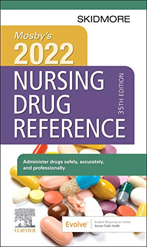 Compare Textbook Prices for Mosby's 2022 Nursing Drug Reference Skidmore Nursing Drug Reference 35 Edition ISBN 9780323826075 by Skidmore-Roth RN  MSN  NP, Linda