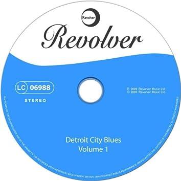 Detroit City Blues, Vol. 1