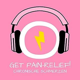 Get Pain-Relief! Chronische Schmerzen lindern mit Hypnose Titelbild