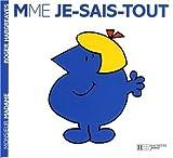 Collection Monsieur Madame (Mr Men & Little Miss) Mme Je-Sais-Tout by Roger Hargreaves (2004-02-17) - Hachette - 17/02/2004