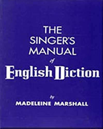 The Singer's Manual of English Diction