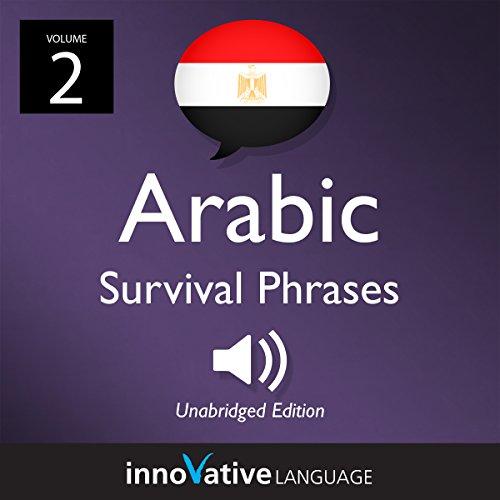 Learn Arabic: Egyptian Arabic Survival Phrases, Volume 2 cover art