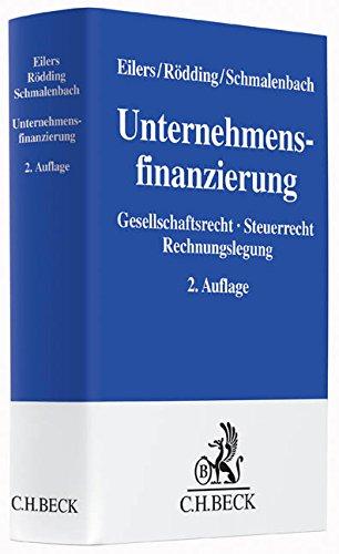 Unternehmensfinanzierung: Gesellschaftsrecht, Steuerrecht, Rechnungslegung